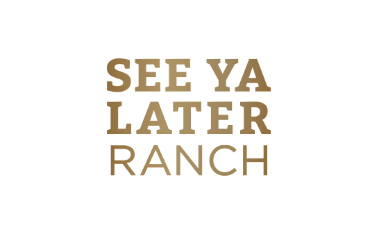 See Ya Later Ranch